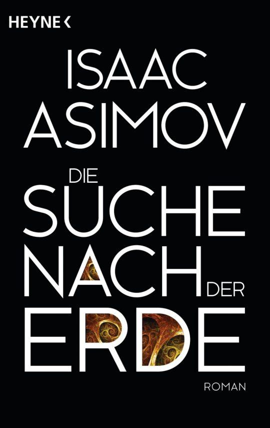 Isaac Asimov - Die Suche nach der Erde Cover vom Heyne Verlag