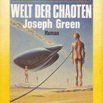 Welt der Chaoten von Joseph Green